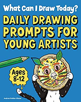 What Can I Draw Today?  Daily Drawing Prompts for Young Artists