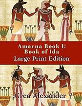 Amarna Book I: Book of Ida: Large Print Edition