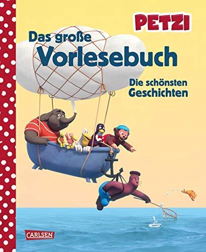 Petzi: Das große Vorlesebuch: Die schönsten Geschichten zur Fernsehserie