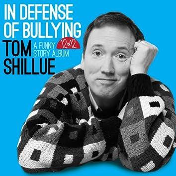 In Defense of Bullying