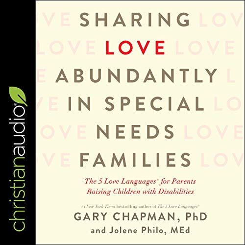 Sharing Love Abundantly in Special Needs Families cover art