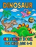 Dinosaur Coloring Book For Kids Age 4-8 : 100 Pages: Dinosaur Coloring Book for Boys, Girls, Toddlers, Preschoolers. Realistic Dinosaur Designs ... Spinosaurus, Allosaurus, Diplodocus