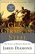[Guns, Germs, and Steel: The Fates of Human Societies] [By: Diamond Ph.D., Jared] [July, 2005]