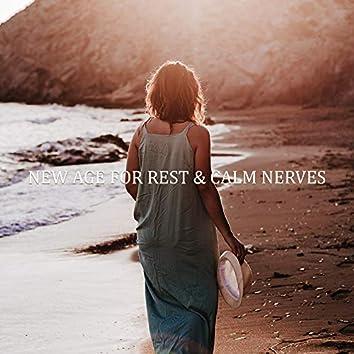 New Age for Rest & Calm Nerves