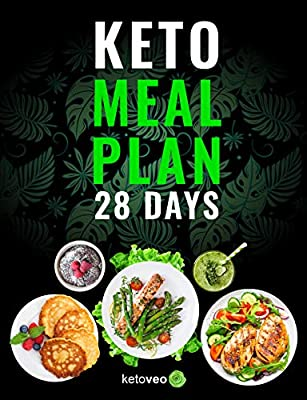 Keto Meal Plan 28 Days: For Women and Men On Ketogenic Diet - Easy Keto Recipe Cookbook For Beginners
