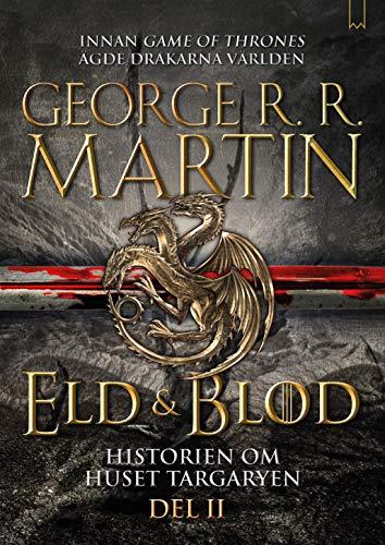 Eld & Blod : Historien om huset Targaryen (Del II)