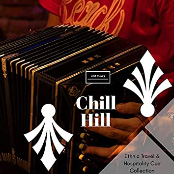 Chill Hill - Ethnic Travel & Hospitality Cue Collection