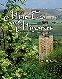 Mint Tea and Minarets: A Banquet of Moroccan Memories