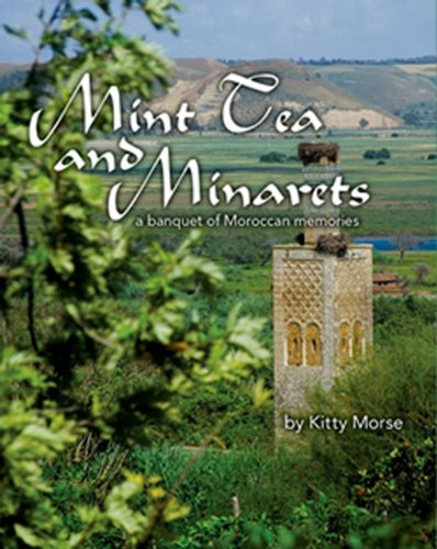 Mint Tea and Minarets: A Banquet of Moroccan Memories