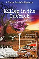 Killer in the Outback: The Dreamtime and a Deadly Kiss (A Diana Daniels Mystery)