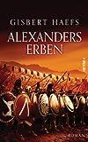 Alexanders Erben: Alexander 3 (German Edition)