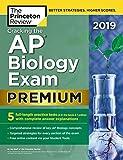 Cracking the AP Biology Exam 2019 (Premium Edition) (College Test...