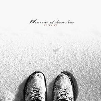 Memories Of Loose Love