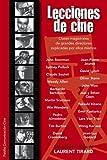 Lecciones de cine: Clases magistrales de grandes directores (Comunicacin Cine)