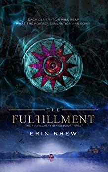 The Fulfillment (The Fulfillment Series Book 3) by [Erin Rhew]