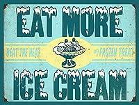 Eat More Ice Cream ティンサイン ポスター ン サイン プレート ブリキ看板 ホーム バーために