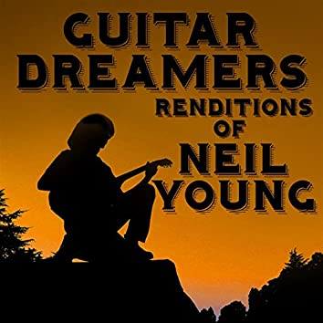 Guitar Dreamers Renditions of Neil Young