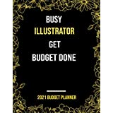 Budget Planner 2021 For Illustrator: Weekly and Monthly Financial Budget Planner , Bill Organizer and Expenses Tracker, Appreciation,Thank you Christmas,gag gift For Women,men,coworker,friend