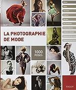 La photographie de mode - 1000 poses d'Eliot Siegel