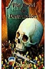 The Road to Destruction Kindle Edition