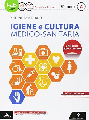 Igiene e cultura medico sanitaria. Per gli Ist. professionali (Vol. 1)
