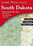 Delorme South Dakota Atlas & Gazetteer 4th (fourth) Edition published by DeLorme Publishing (2004) Map