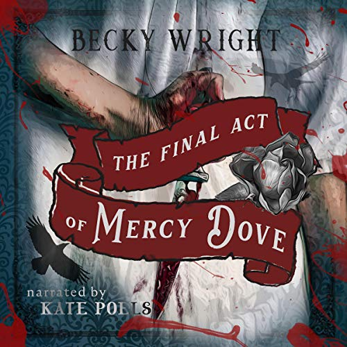 The Final Act of Mercy Dove cover art