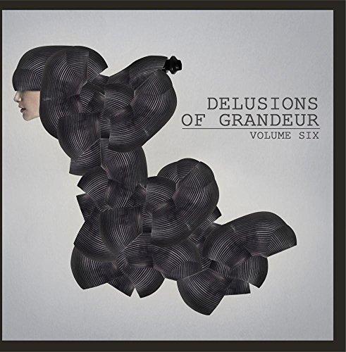 Delusions of Grandeur, Vol. 6