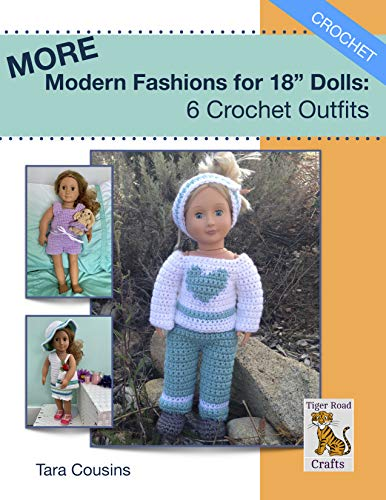 """MORE Modern Fashions for 18"""" Dolls: 6 Crochet Outfits (Tiger Road Crafts) (English Edition)"""