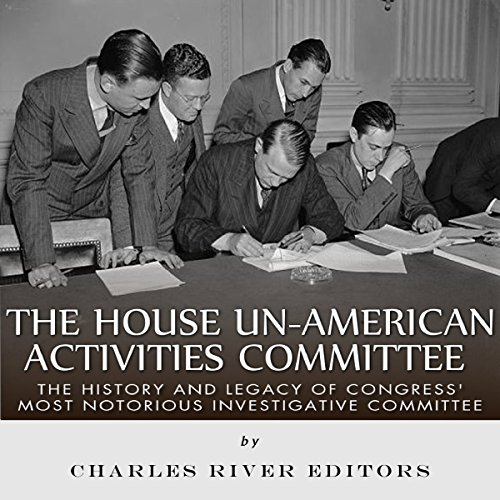 The House Un-American Activities Committee audiobook cover art