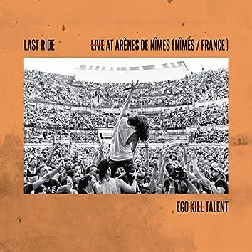 Last Ride (Live At Arènes De Nîmes)