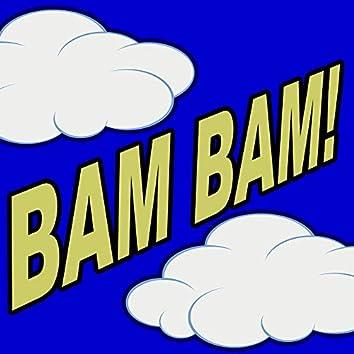 Bam Bam! (Original Radio Version & Extended EDM Mix)