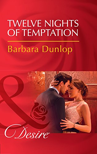 Twelve Nights Of Temptation (Mills & Boon Desire) (Whiskey Bay Brides, Book 2) (English Edition)