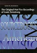 Original Hot Five Recordings of Louis Armstrong (CMS SOURCEBOOKS IN AMERICAN MUSIC)