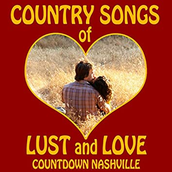 Country Songs of Lust and Love