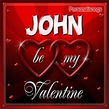 John Personalized Valentine Song - Female Voice