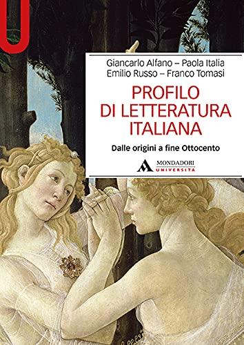 Profilo di letteratura italiana. Dalle origini a fine Ottocento