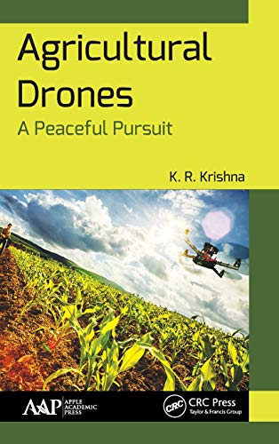 Agricultural Drones: A Peaceful Pursuit