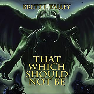 That Which Should Not Be                   By:                                                                                                                                 Brett J. Talley                               Narrated by:                                                                                                                                 David Stifel                      Length: 10 hrs and 51 mins     318 ratings     Overall 4.1