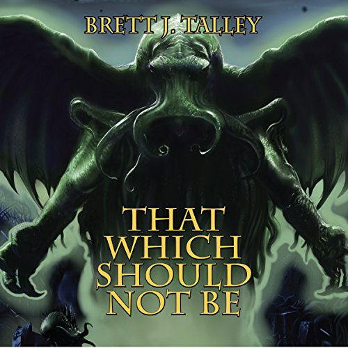 That Which Should Not Be audiobook cover art