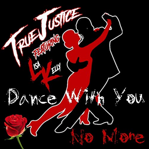 Dance with You No More (feat. Lisa Kelly)