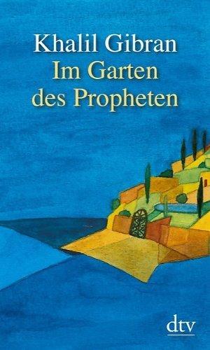 Im Garten des Propheten von Gibran. Khalil (2012) Taschenbuch