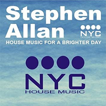 House Music for a Brighter Day Volume One