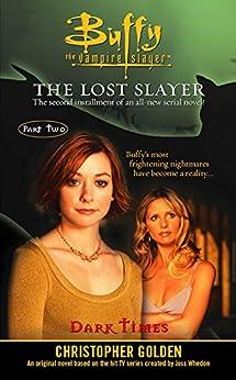 Dark Times (Buffy the Vampire Slayer Book 2