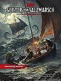 D&D: Geister von Salzmarsch (Dungeons and Dragons Abenteuer) - Mike Mearls