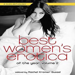 Best Women's Erotica of the Year, Volume 2                   De :                                                                                                                                 Rachel Kramer Bussel                               Lu par :                                                                                                                                 Rose Caraway                      Durée : 7 h et 30 min     Pas de notations     Global 0,0