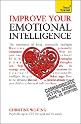 Emotional Intelligence - Teach yourself with this guide.