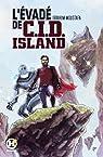 L'évadé de C.I.D. Island par Moustafa