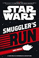 Smuggler's Run (Journey to Star Wars: The Force Awakens)
