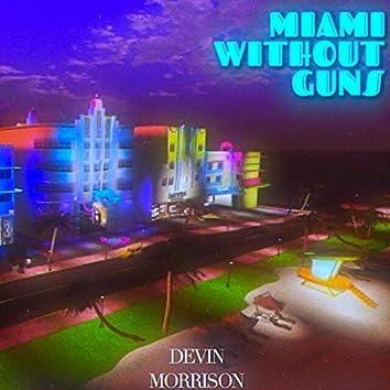 Miami Without Guns